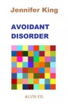 Avoidant Disorder - Jennifer King