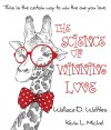 The Science of Winning Love - Wallace D. Wattles, Kevin L. Michel