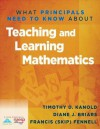 What Principals Need to Know about Teaching & Learning Mathematics - Timothy Kanold, Diane Briars, Francis M. Fennell