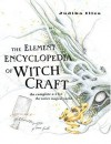 The Element Encyclopedia of Witchcraft - Judika Illes