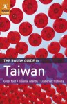 The Rough Guide to Taiwan (Rough Guide Taiwan) - Stephen Keeling