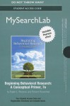 Mysearchlab with Pearson Etext -- Standalone Access Card -- For Beginning Behavioral Research - Ralph L. Rosnow, Robert Rosenthal