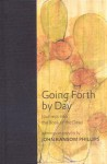 Going Forth by Day: Journeys Into the Book of the Dead - John Ransom Phillips, Wendy Doniger, John Ransom Philips
