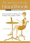 The Internet Escort's Handbook Book 2: Advertising and Marketing - Amanda Brooks
