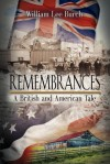 Remembrances: A British and American Tale - William Lee Burch