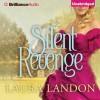 Silent Revenge - Laura Landon, Rosalyn Landor