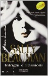 Intrighi e passioni - Sally Beauman