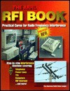 The ARRL RFI Handbook; Practical Cures for Radio Frequency Interference - American Radio Relay League