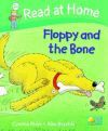 Floppy and the Bone (Read At Home: Level 2c) - Cynthia Rider, Alex Brychta