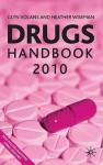 Drugs Handbook 2010 - Glyn N. Volans