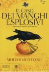 Il caso dei manghi esplosivi - Mohammed Hanif, Sergio Claudio Perroni