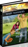 Mischief and Miracles - Mary Manners