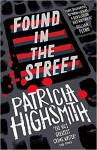 Found In The Street - Patricia Highsmith