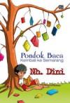 Pondok Baca Kembali ke Semarang - Nh. Dini