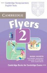 Cambridge Flyers 2: Examination Papers from the University of Cambridge ESOL Examinations - Cambridge University Press