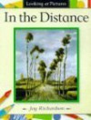 In The Distance - Joy Richardson