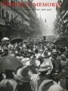 Mirada y memoria. Archivo fotográfico Casasola. México: 1900-1940. - Pablo Ortiz Monasterio, Pete Hamill, Sergio Raúl Arroyo, Rosa Casanova