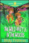 The Wild Rattle in the Woods (Camp Wanna Bannana) - Becky Freeman