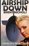 Airship Down - Brent Nichols