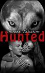Hunted (BBW Shifter Werewolf Steamy Romance) - Sienna Valentine