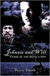 Johnnie and Will: Curse of the Devil's Son - Stevie Smith