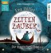 Zeitenzauber - Die magische Gondel: 1. Teil. - Eva Völler, Sebastian Danysz, Annina Braunmiller