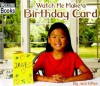 Watch Me Make a Birthday Card - Jack Otten, Jennifer Silate, Maura Boruchow, Michelle Innes
