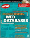 Creating Cool Web Databases - Joseph T. Sinclair, Carol McCullough-Dieter