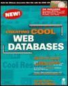 Creating Cool Web Databases - Joseph T. Sinclair, Carol McCullough-Dieter