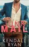Junk Mail - Kendall Ryan