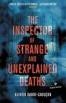 The Inspector of Strange and Unexplained Deaths - Olivier Barde-Cabuçon
