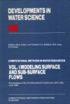 Modelling Surface and Sub-Surface Flows - Michael Anthony Celia, L.A. Ferrand, C.A. Brebbia, W.G. Gray, G.F. Pinder