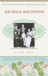 On Gold Mountain: The One-Hundred-Year Odyssey of My Chinese-American Family (Audio) - Lisa See, Kate Reading