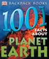Backpack Books: 1,001 Facts about Planet Earth (Backpack Books) - Sue Grabham