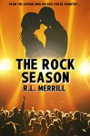 The Rock Season - R.L. Merrill, LTE Editing