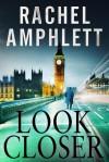 Look Closer - Rachel Amphlett