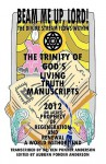 God's Living Truth Manuscripts 2012 (or Later?) Prophecy of Regeneration and Renewal - Ken Anderson