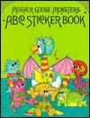 Mother Goose Monsters ABC's (Mother Goose Monster Series) - McClanahan Book Company, Chris McDonough