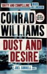 Dust and Desire: A Joel Sorrell Thriller - Conrad Williams