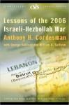 Lessons of the 2006 Israeli-Hezbollah War - Anthony H. Cordesman