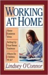 Working at Home - Lindsey O'Connor