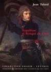 Napoléon Et Rouget De L'isle: Marche Consulaire Contre Marseillaise - Jean Tulard