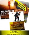 Fitness Books Bundle: Home Workout For Beginners + Your Year Of Bodybuilding with muscle building workouts + Marathon Training & Distance Running Tips with running and jogging advice - James Atkinson