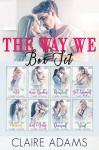 The Way We Box Set - Claire Adams