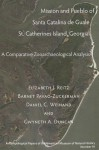 Mission and Pueblo of Santa Catalina de Guale, St. Catherines Island, Georgia: A Comparative Zooarchaeological Analysis - Elizabeth J. Reitz, Barnet Pavao-Zuckerman, Daniel C. Weinand