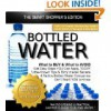 Bottled Water: What to BUY & What to AVOID (The Truth About Bottled Water Book 1) - Kate Bernhardt
