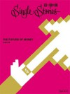 THE FUTURE OF MONEY お金の未来(WIRED Single Stories 003) (Japanese Edition) - Daniel Roth, 待兼 音次郎