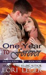 One Year To Forever: Halos & Horns: Book Four - Lori Leger, Joan Granger