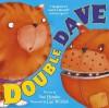 Double Dave (My Freaky Family) - Sue Hendra