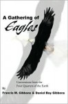 A Gathering of Eagles: Conversions from the Four Quarters of the Earth - Daniel B. Gibbons, Daniel B. Gibbons